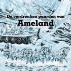 'De Verdronken paarden Ameland' in stripboek