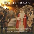 Wild Geraas - Sinterklaasriten in wintertijd