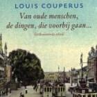 'Van oude menschen, de dingen die voorbij gaan' van Couperus